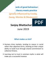 The Rewards of Good Behavior- MAW 29th June- Sanjoy Bhattacharyya