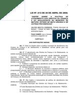 LEI MUNICIAL Nº 615-2008 - Direitos Criança e Adolescente de Matupá-MT