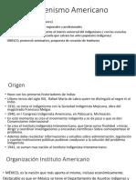 Origen Indigenismo Americano