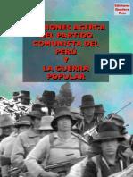 Opiniones Acerca Del Partido Comunista Del Peru y La Guerra Popular