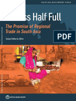 A Glass Half Full the Promise of Regional Trade in South Asia