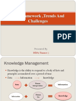 Knowledge Management Framework ,Trends and Challenges