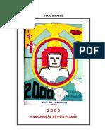 Mestre Mário Sassi - 2000 a Conjunção de Dois Planos (Capa Antiga)