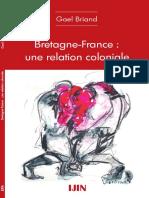Bretagne France Une Relation Coloniale Gael Briand