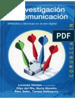 Lorenzo Vilches - La Investigación en Comunicación Métodos y Técnicas en La Era Digital