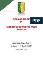 Laporan Igd Sore 16 April 2019