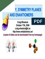 Dextrorotary and Levorotary