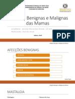 Afecções Benignas e Maligas Das Mamas