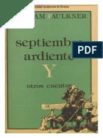 Septiembre Ardiente - W. Faulkner