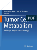 Sybille Mazurek, Maria Shoshan (Eds.)-Tumor Cell Metabolism_ Pathways, Regulation and Biology-Springer-Verlag Wien (2015)