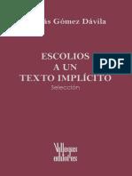 Gomez Davila, Nicolas. - Escolios a Un Texto Implicito. Seleccion [2001]