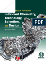 A Comprehensive Review of Lubricant Chemistry Technology Selection and Design