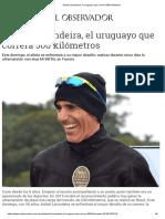 Aníbal Lavandeira, El Uruguayo Que Correrá 500 Kilómetros