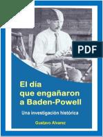 El Dia Que Engañaron a Baden-Powell