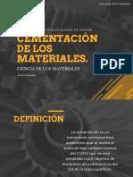 Cementación de Los Materiales.