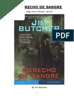 Butcher, Jim - Harry Dresden 06 - Derecho de Sangre (2004)