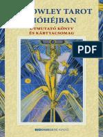 A Crowley tarot dióhéjban - Útmutató könyv és kártyacsomag