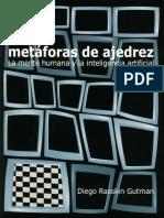 Metáforas de ajedrez. La mente humana y la inteligencia artificial - D. Rasskin Gutman - copia.pdf