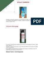 Materiales, Colas y Barnices
