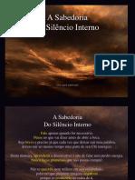 A Sabedoria Do Silencio Interno