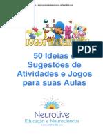 50 Ideias e Sugestões de Atividades e Jogos para suas Aulas www.carlafaedda.com.pdf