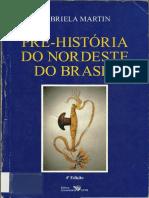 Pré-história Do Nordeste Do Brasil. MARTIN, G. (2005).