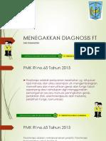 Menegakkan Diagnosis FT