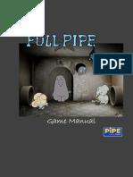 FULL PIPE Game Manual