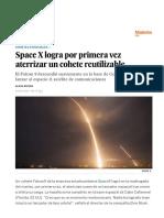 Space X Logra Por Primera Vez Aterrizar Un Cohete Reutilizable - Ciencia - EL PAÍS