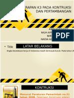 PENERAPAN_K3_PADA_KONTRUKSI_DAN_PERTAMBA (1).pptx