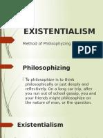 Existentialism - Method of Philosophizing