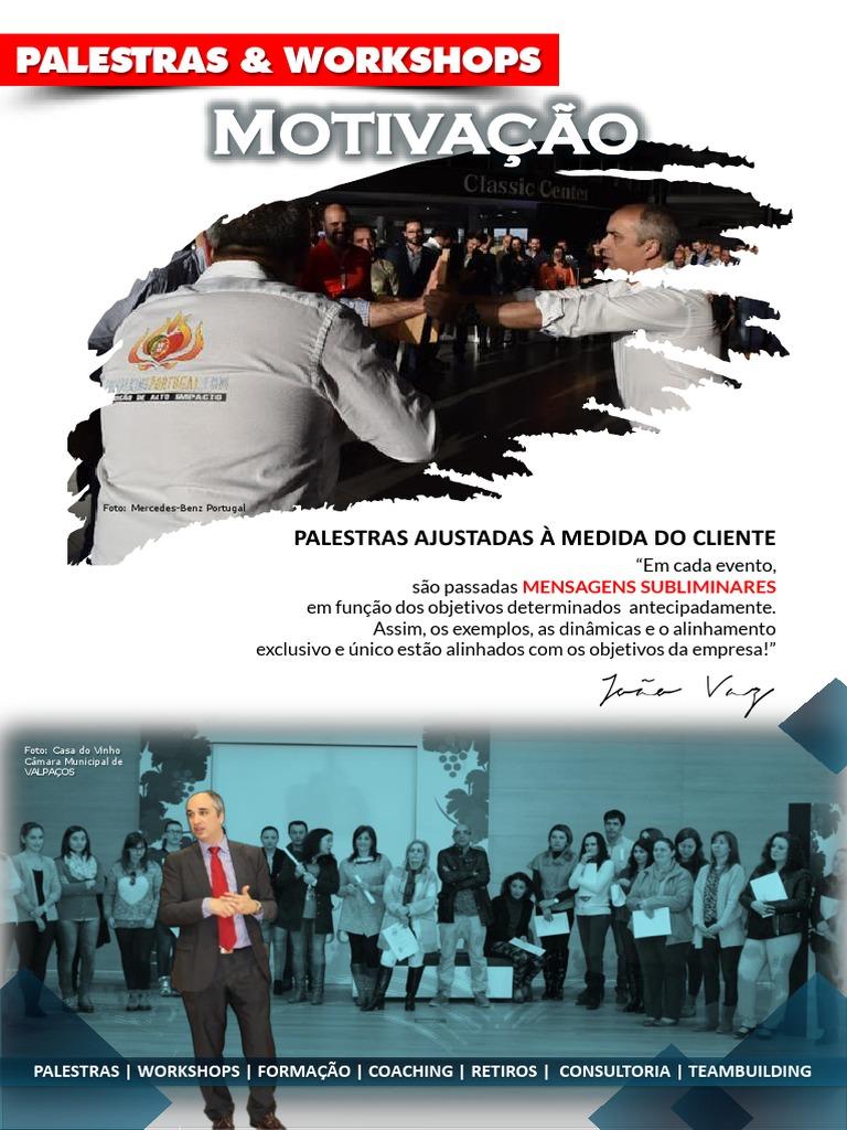 João António Vaz Palestras E Formações Motivacionais Para