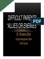 Difficult Parents Dr