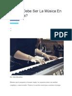 Como Debe Ser La Musica en La Iglesia