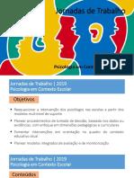 Jornadas de Trabalho - Psicologia Em Contexto Escolar 2019