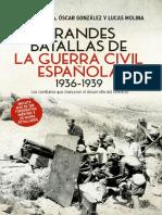 Autores Varios. Grandes Batallas de La Guerra Civil Española.