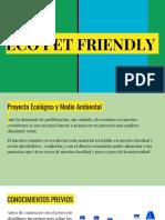 Eco Pet Friendly