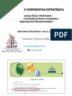 Igepp - Aula 05 - Seguranca Fisica e Patrimonial Marcos Girao