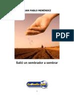 Salió Un Sembrador a Sembrar (Juan Pablo Menéndez)