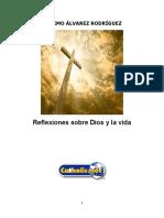 Reflexiones Sobre Dios y La Vida (Máximo Álvarez Rodríguez)