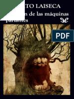 Laiseca, Alberto - El Jardin de Las Maquinas Parlantes
