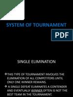 SYSTEM-OF-TOURNAMENT-Autosaved.pptx