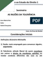 Seminário IED 1 - As Razões Da Tolerância