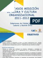 Resultados Diagnóstico Clima y Cultura Organizacional 2011-2012