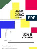 · Motivo de Consulta· Criterio de Analisis · Teoria de La Neurosis-3