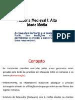 Aula 1 - Invasoes Barbaras e Genese Medieval 2019