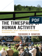 Theodore R. Schatzki-The Timespace of Human Activity_ On Performance, Society, and History as Indeterminate Teleological Events (Toposophia).pdf