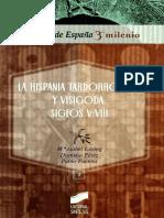 Loring; Perez; Fuentes. - La Hispania Tardorromana y Visigoda, Siglos v-VIII [2007]