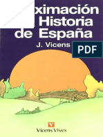 Vicens Vives, Jaume. - Aproximacion a La Historia de Espana [1997]