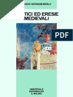 Merlo, Giovanni Grado. - Eretici Ed Eresie Medievali [1989]